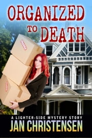 Organized to Death ebook by Jan Christensen