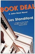 Book Deal - A John Deal Mystery ebook by Les Standiford