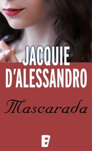 Mascarada ebooks by Jacquie D' Alessandro
