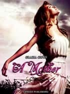 A Mother ebook by Grazia Cioce