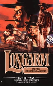 Longarm #278: Longarm and the Sidesaddle Assassin ebook by Tabor Evans