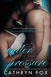Under Pressure ebook by Cathryn Fox