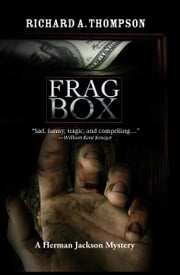 Frag Box - A Herman Jackson Mystery #2 ebook by Richard A Thompson