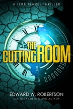 The Cutting Room, A Time Travel Thriller