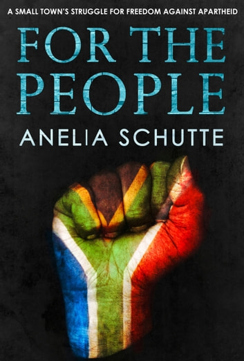 For The People ebook by Anelia Schutte