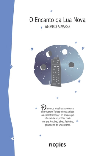 O encanto da Lua Nova ebook by Alonso Alvarez