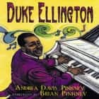 Duke Ellington: The Piano Prince And His Orchestra audiobook by Andrea Davis Pinkney