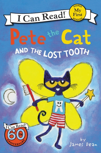 Pete the Cat and the Lost Tooth ebook by James Dean