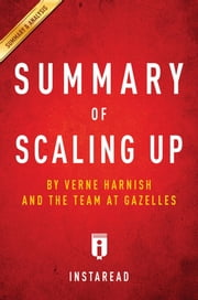 Summary of Scaling Up - by Verne Harnish | Key Takeaways & Analysis ebook by Instaread Summaries