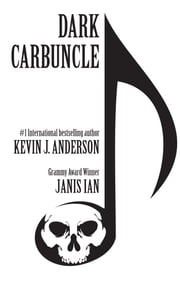 Dark Carbuncle ebook by Kevin J. Anderson,Janis Ian