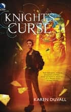 Knight's Curse ebook by Karen Duvall