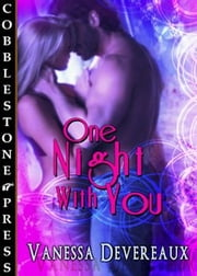 One Night With You ebook by Vanessa Devereaux