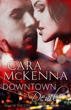Downtown Devil - Book 2 in series ebook by