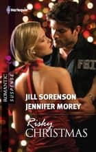 Risky Christmas: Holiday Secrets\Kidnapped at Christmas - Holiday Secrets\Kidnapped at Christmas ebook by Jill Sorenson, Jennifer Morey