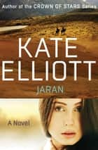 Jaran ebook by Kate Elliott
