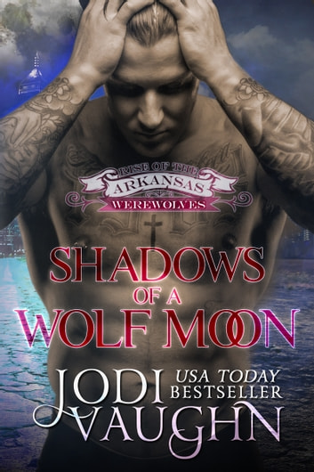 Shadows Of A Wolf Moon ebook by Jodi Vaughn