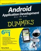Android Application Development All-in-One For Dummies ebook by Barry Burd