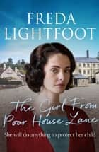 The Girl From Poor House Lane ekitaplar by Freda Lightfoot