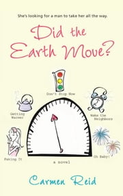 Did the Earth Move? ebook by Carmen Reid