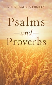 The Psalms & Proverbs ebook by Paul Mouw
