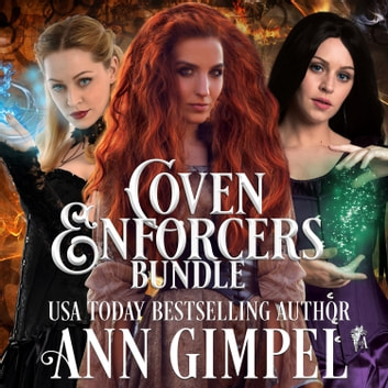 Coven Enforcers Bundle - Paranormal Romance With a Steampunk Edge audiobook by Ann Gimpel