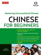 Chinese for Beginners ebook by Yi Ren,Xiayuan Liang