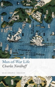 Man-of-War Life ebook by Charles  Nordhoff
