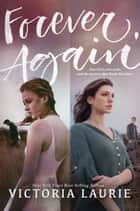 Forever, Again ebook by Victoria Laurie