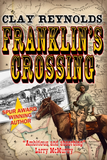 Franklin's Crossing ebook by Clay Reynolds