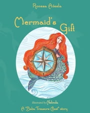 Mermaid's Gift ebook by Ronesa Aveela