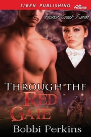 Through the Red Gate ebook by Bobbi Perkins