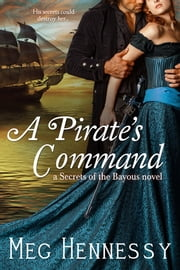A Pirate's Command ebook by Meg Hennessy