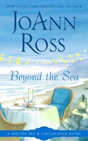 Beyond The Sea ebook by JoAnn Ross