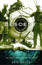 Descent ebook by Brad Matsen