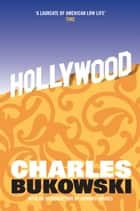 Hollywood ebook by Charles Bukowski