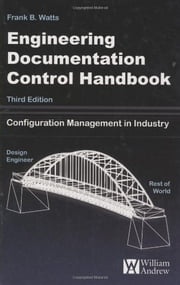 Engineering Documentation Control Handbook ebook by Frank B. Watts