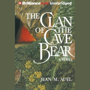 Clan Of The Cave Bear The Audiobook By Jean M Auel 9781543612882