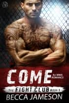 Come ebook by Becca Jameson