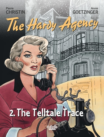 Hardy Agency - Volume 2 - The Telltale Trace eBook by Pierre Christin