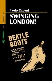 Swinging London! ebook by Paolo Caponi