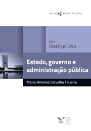 Estado, governo e administração pública ebook by Kobo.Web.Store.Products.Fields.ContributorFieldViewModel