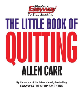 Allen Carr's The Little Book of Quitting ebook by Allen Carr