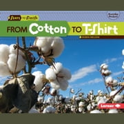 From Cotton to T-Shirt audiobook by Robin Nelson