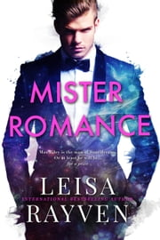 Mister Romance - Masters of Love, #1 ebook by Leisa Rayven