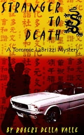 Stranger to Death ebook by Della Valle, Robert