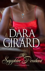 The Sapphire Pendant ebook by Dara Girard