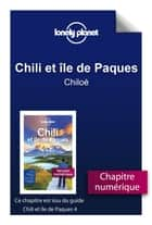 Chili - Chiloé ebook by LONELY PLANET