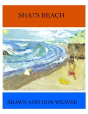 Shai's Beach ebook by Shawn Weaver