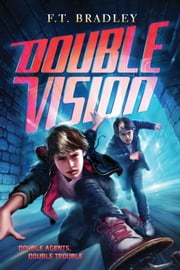 Double Vision ebook by F. T. Bradley