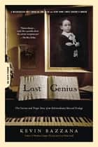 Lost Genius ebook by Kevin Bazzana